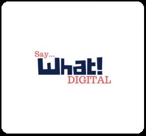Say... What Digital
